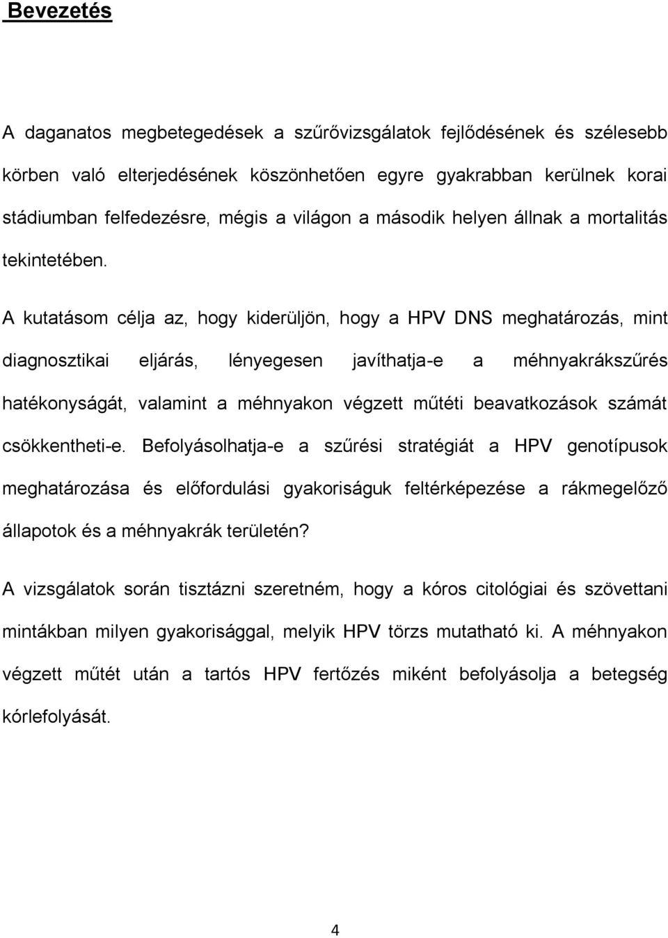 Papilloma genotípusok, Rákot okozó hpv genotípusok